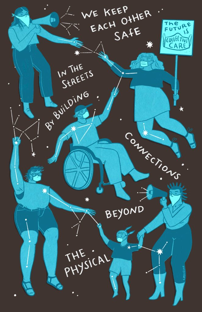 "An illustration of various masked people in shades of blue hovering across the image, connected to each other by white constellations. One person is holding a sign that says ""the future is collective care,"" one person is sitting in a wheelchair, and other people are holding megaphones."